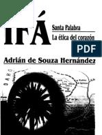 IFA Santa Palabra La Etica Del Corazon Adrian de Souza