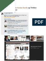 Stalken Door de Bruine Horde Op Twitter- 17-27 April 2013