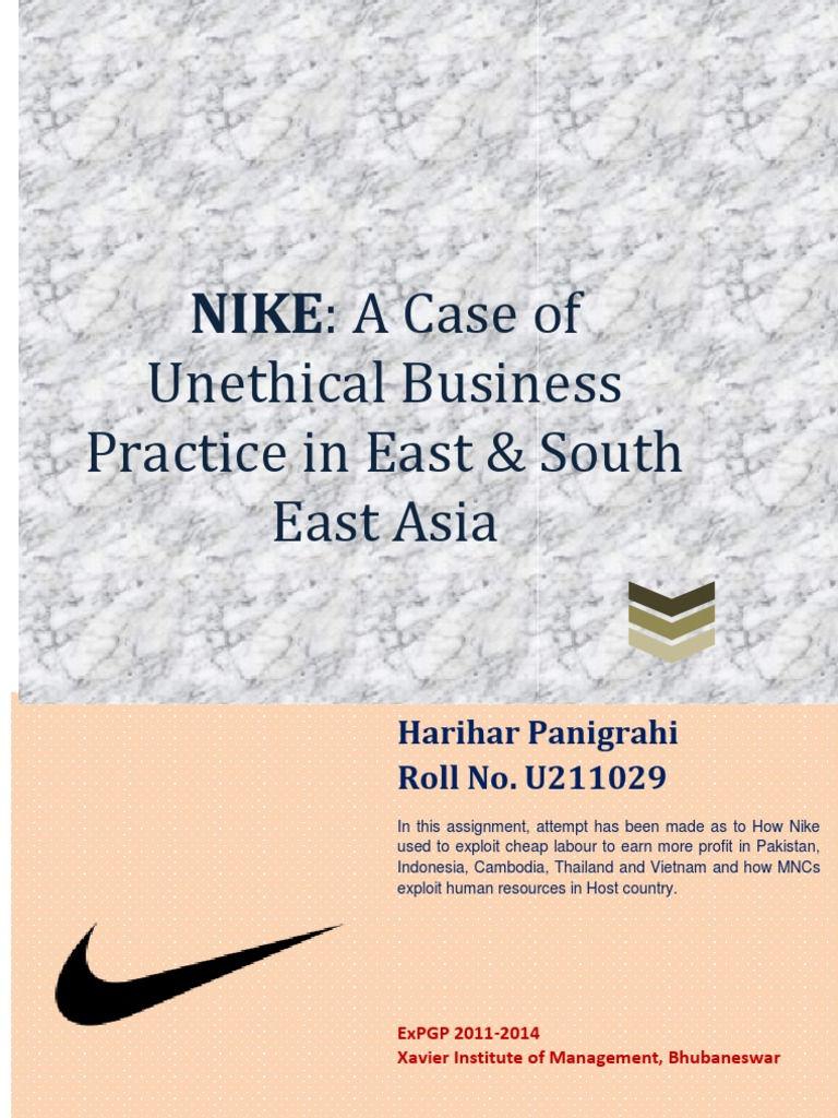 ethics nike case A nike case study video is provided the explanation and well-supported rationales are given the ethical standards of fair standpoints are given.
