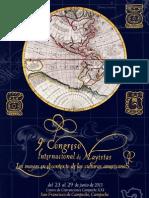 IX Congreso Internacional de Mayistas ''Los Mayas en El Contexto de Las Culturas Americanas''