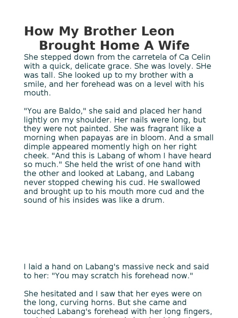 how my brother leon brought hime A literary analysis on manuel e arguilla's short story and wilfrido ma guererro's one act play posted by dats on april 10 i want to discuss manuel e arguilla's short story entitled how my brother leon brought home a wife and wilfrido ma.