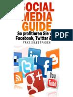 Social Media Guide - So profitieren Sie von Facebook & Co.