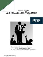 [eBook - Ita] Jacques Le Goff - La Nascita Del Purgatorio