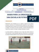 Futsalcoach.es Futsalcoach-web v1 Area Tecnica Archivos 823 09-11-13 Basesparalacreaciondeunaescuela Angelparada