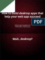How to build Desktop Apps that help your Web App succeed