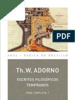 Adorno Theodor - Escritos Filosoficos Temprano