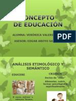 DIAPOSITIVAS CONCEPTO DE EDUCACIÓN