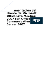 Implementación del cliente de Microsoft Office Live Meeting 2007 con Office Communications Server 2007