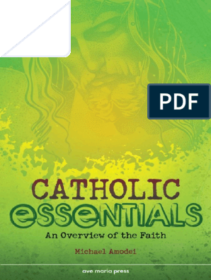 Catholic Essentials: An Overview of the Faith -- Student