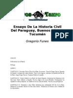 Funes, Gregorio - Ensayo de La Historia Civil Del Paraguay, Buenos Aires Y Tucuman