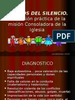 Efectos Del Silencio, Mision a de La Iglesia