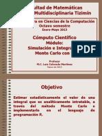 Simulación e Integración Montecarlo con R