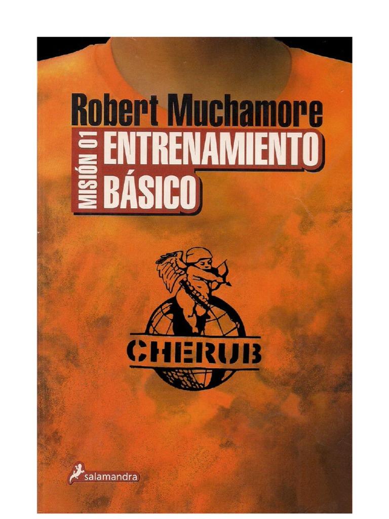 Muchamore Robert - Cherub 01 - Mision 01 Entrenamiento Basico