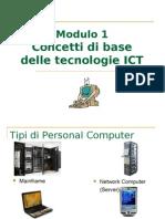 ECDL Modulo 1 - Concetti di base della Tecnologia dell'Informazione