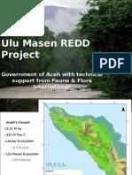 Aceh and FFI Ulu Masen Presentation (May 20 2010)