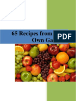 65 Food Recipies From Your Own Garden [Soups, Juices,Salads,Main Dishes,Breads,Sweets]