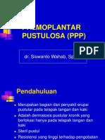 Palmoplantar Pustulosa (Ppp)