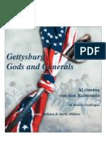 2013 LEOFRIGIO Gettysburg - Gods and Generals. Al cinema con don Raimondo