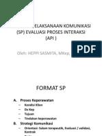 Evaluasi Proses Interaksi (API & SP)