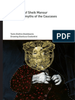 The story of Sheik Mansur and other myths of the Caucases