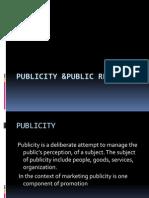 Publicity &Public Relation