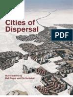 Cities of Dispersal Edited by Rafi Segal Els Verbakel