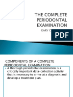 The Complete Periodontal Examination