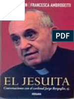 El Jesuita - Jorge Mario Bergoglio, Sj - Sergio Rubin, Francesca Ambrogetti