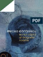 DEMO-Mircea Cartarescu Ochiul Caprui Al Dragostei Noastre