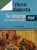 Malatesta, Erico. La Anarquia y el metodo del anarquismo.pdf