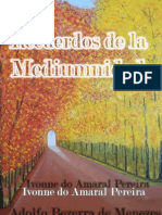 Yvonne Do Amaral - Recuerdos de La Mediumnidad