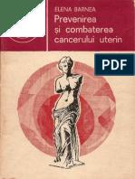 008 Elena Barnea - Prevenirea şi combaterea cancerului uterin [1983]
