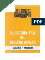 La Segunda Vida Del Derecho Romano - Guillermo f. Margadant