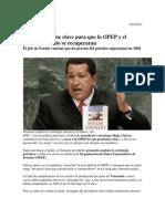 Chávez fue clave para que la OPEP y el precio del crudo se recuperaran