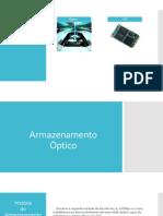 Armazenamento Óptico e SSD 2003