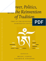 Power Politics and the Reinvention of Tradition Tibet in the Seventeenth and Eighteenth Centuries Proceedings of the Tenth Seminar of the IATS 20