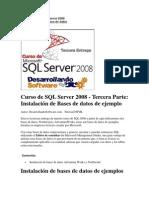 Curso de SQL Server 2008 - Tercera Parte Instalación de Bases de datos de ejemplo