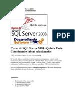 Curso de SQL Server 2008 - Quinta Parte Combinando Tablas Relacionadas