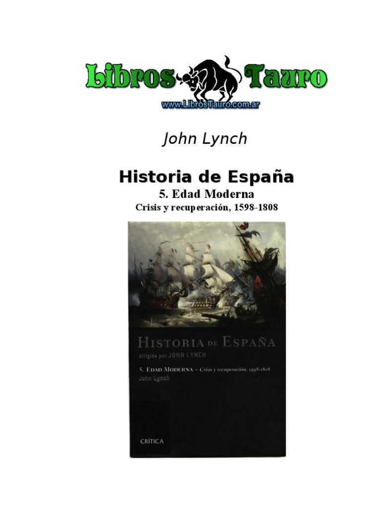 Lynch, John - Historia De España V _ Edad Moderna _ Crisis Y ...