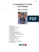 Technological or Media Determinism - Daniel Chandler