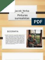 Jacek Yerka 1