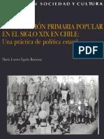 Libro. Egaña, Maria Loreto. La educación popular en el siglo XIX en Chile...2000. MC0018120