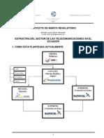 Estructura Del Sector de Las Telecomunicaciones en El Ecuador 2012 - Byron Morales