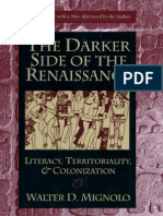 1995, Walter Mignolo the Darker Side of the Renaissance Literacy, Territoriality, And Colonization