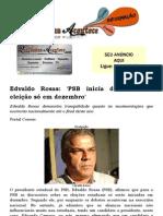Edvaldo Rosas 'PSB inicia discussão de eleição só em dezembro'