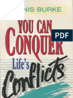 You Can Conquer Life's Conflicts - Dennis Burke