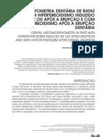 HISTOMORFOMETRIA DENTÁRIA DE RATAS COM HIPERTIREOIDISMO INDUZIDO DURANTE OU APÓS A ERUPÇÃO E COM HIPOTIREOIDISMO APÓS A ERUPÇÃO DENTÁRIA