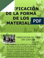MODIFICACIÓN DE LA FORMA DE LOS MATERIALES