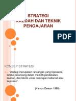 Strategi_ Kaedah - Teknik Pengajaran