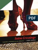 Salsa Crossings by Cindy Garcia